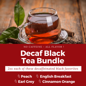 Decaf Black Tea Bundle